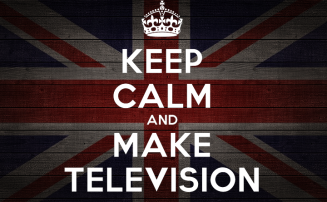 Keep Calm and make television