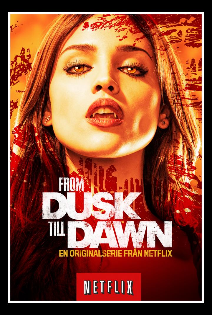 From Dusk Till Dawn A Netflix Original Series Poster