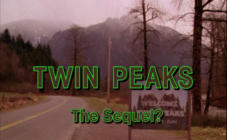 Twin Peaks The Sequel