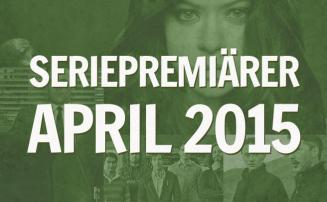 Tvserieguidens seriepremiärer i april 2015