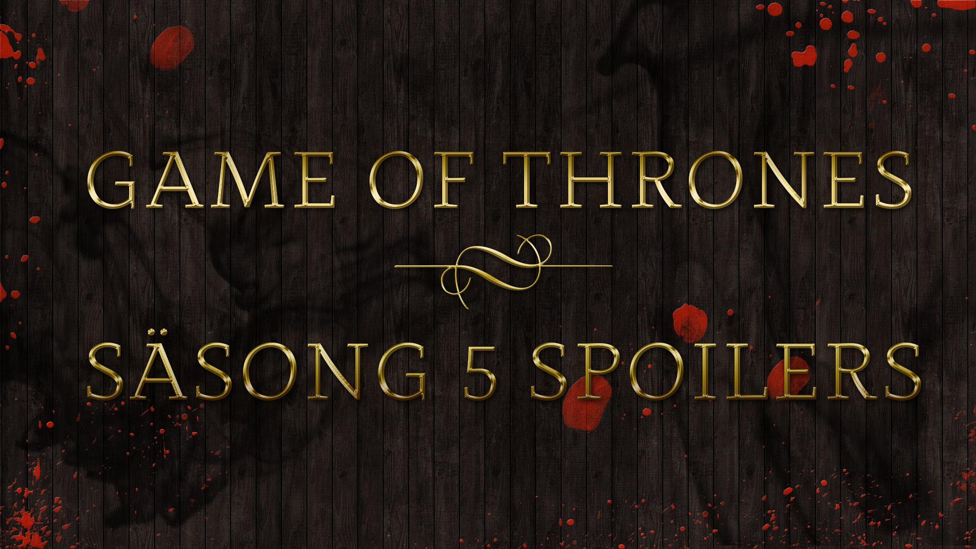 Game Of Thrones SÄsong 5 avsnitt 10 spoilers